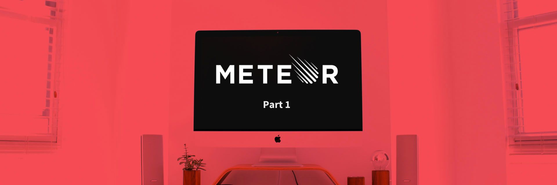 How I develop MeteorJS apps